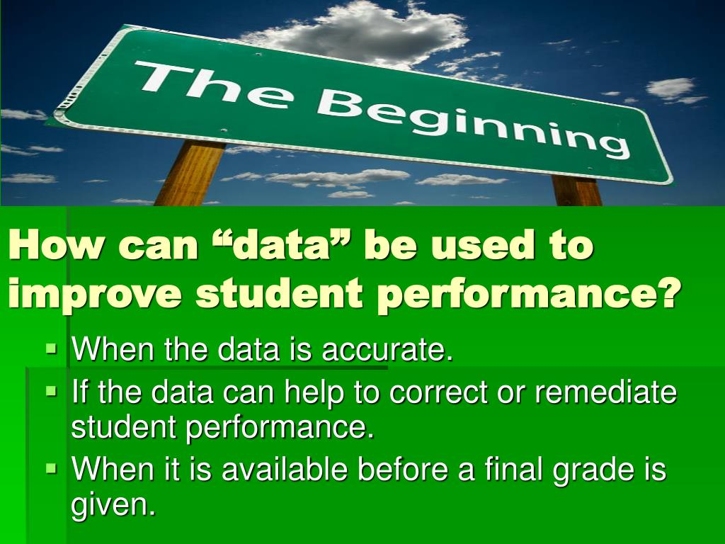 """How can """"data"""" be used to improve student performance?"""