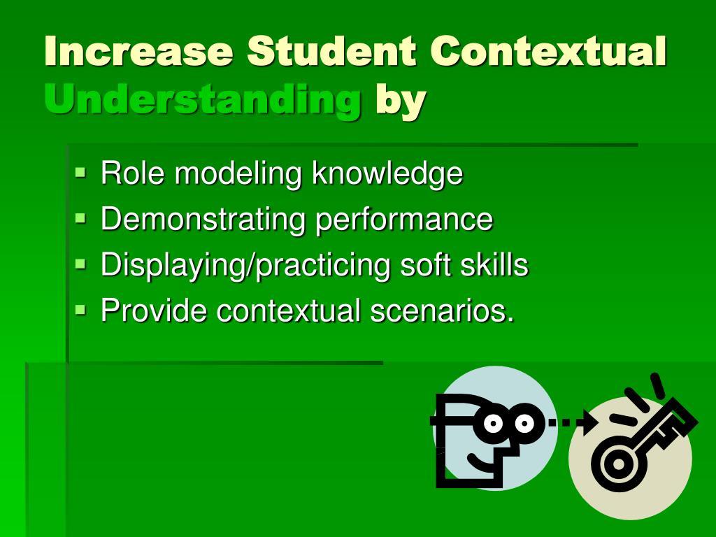 Increase Student Contextual