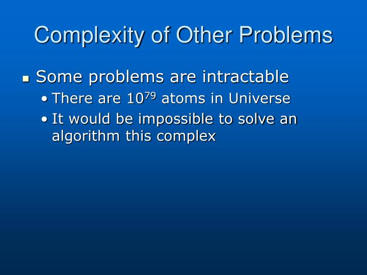 Complexity of Other Problems