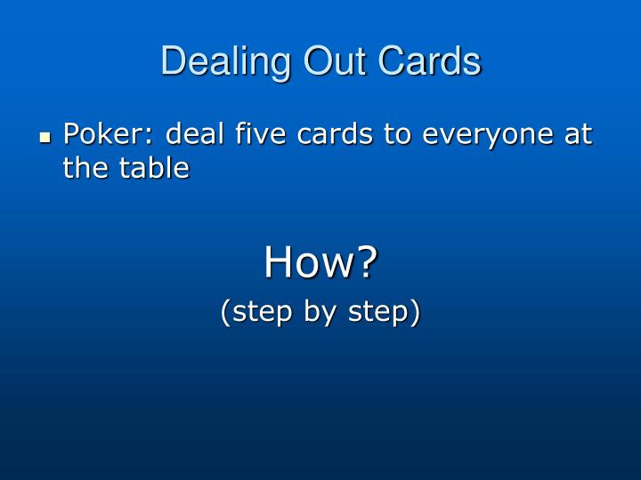 Dealing Out Cards
