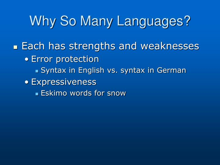 Why So Many Languages?