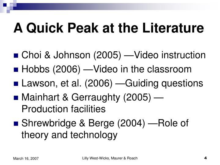 A Quick Peak at the Literature