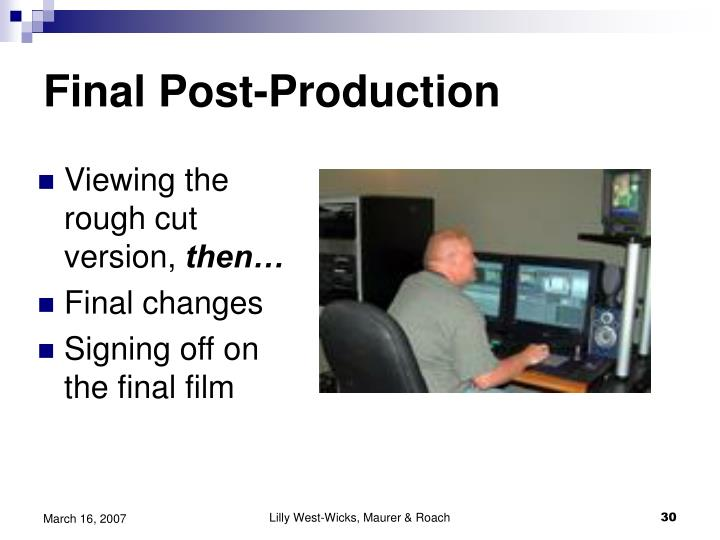 Final Post-Production