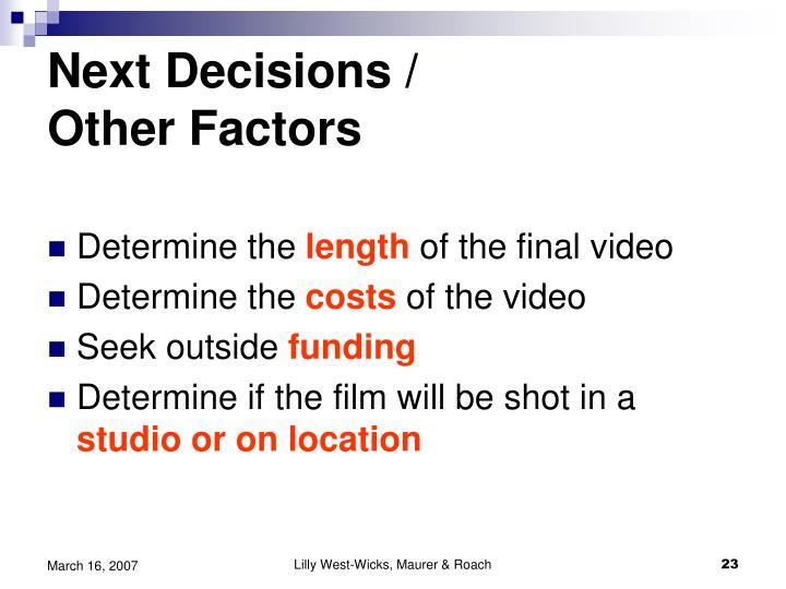 Next Decisions /