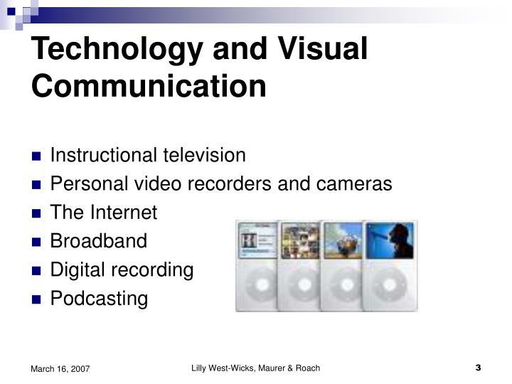 Technology and Visual Communication