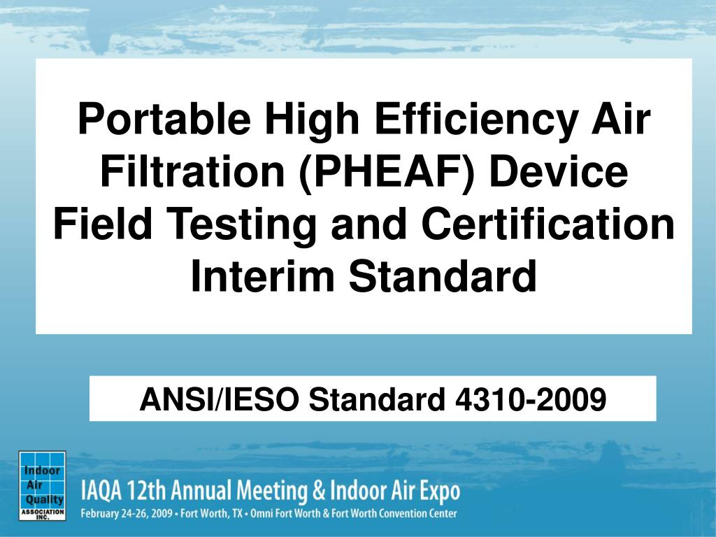Portable High Efficiency Air Filtration (PHEAF) Device