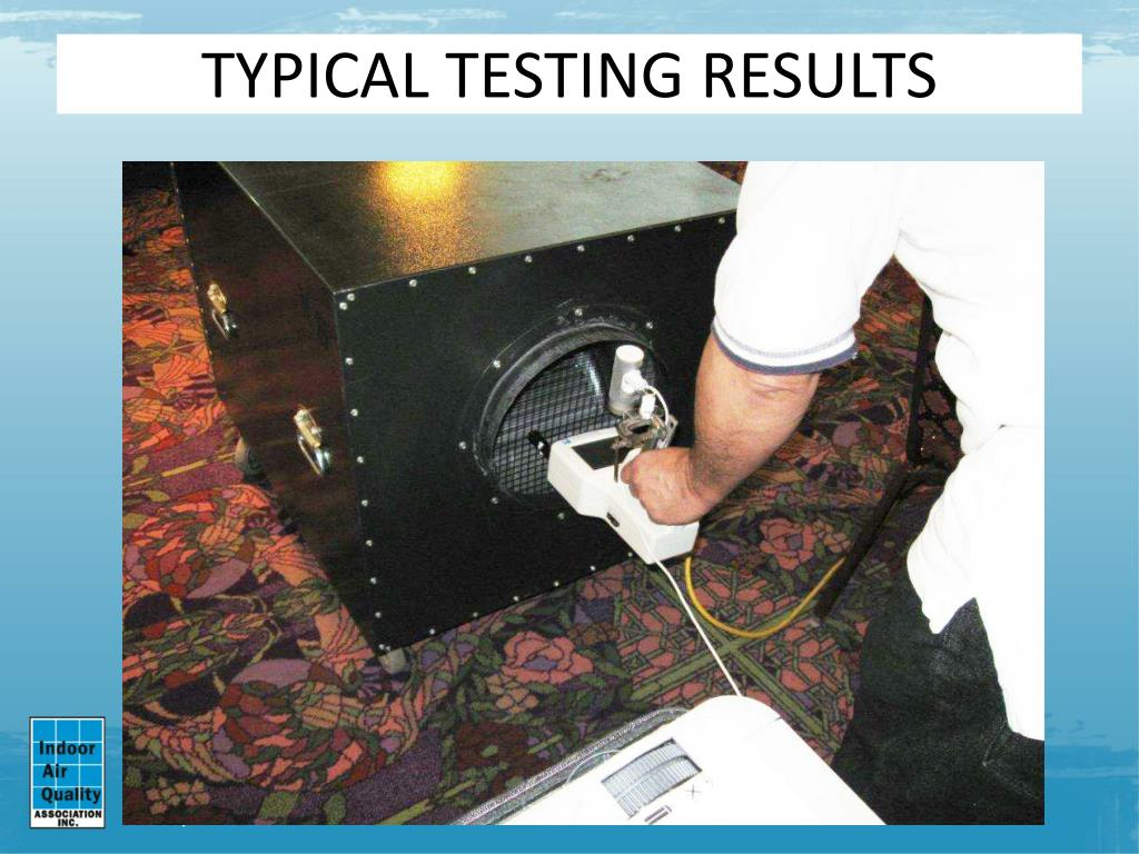 TYPICAL TESTING RESULTS