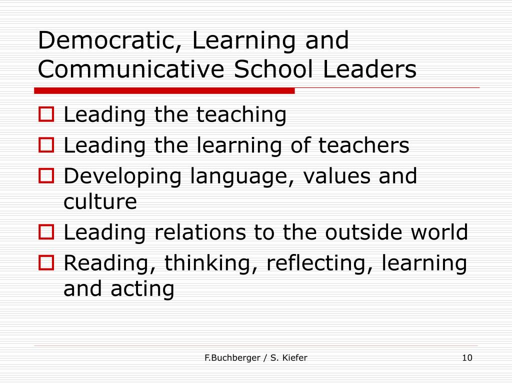 Democratic, Learning and Communicative School Leaders