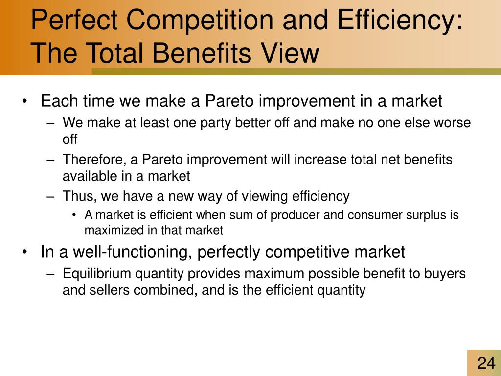 Perfect Competition and Efficiency: The Total Benefits View