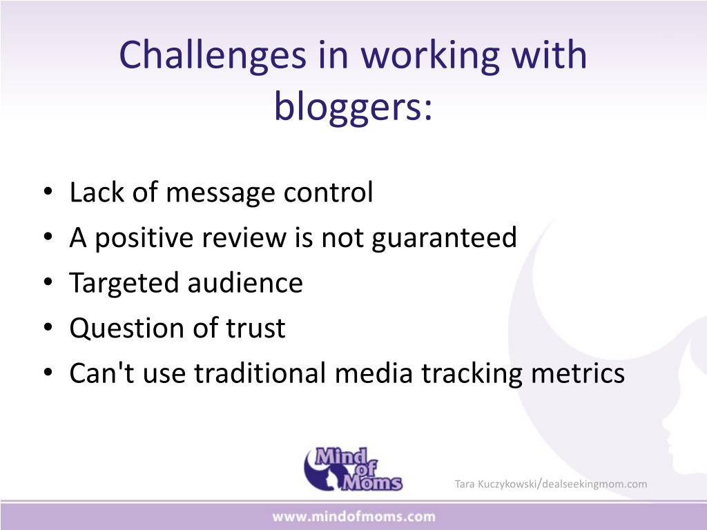Challenges in working with bloggers: