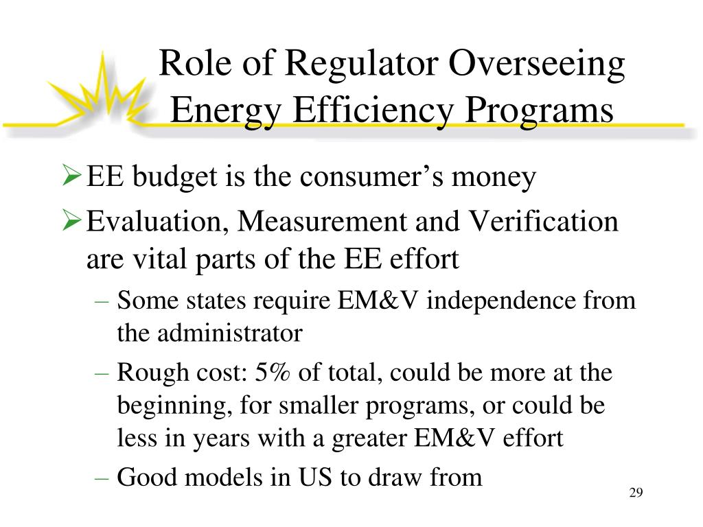 Role of Regulator Overseeing Energy Efficiency Programs