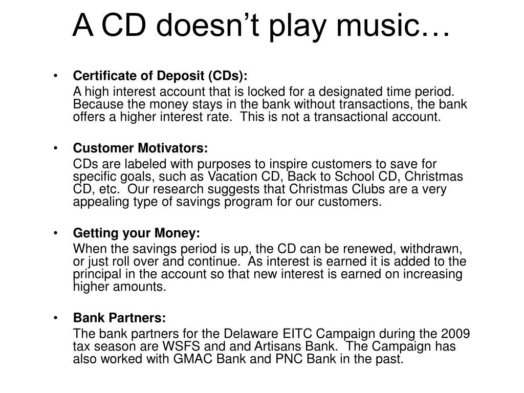 A CD doesn't play music…