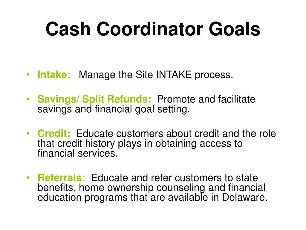 Cash Coordinator Goals
