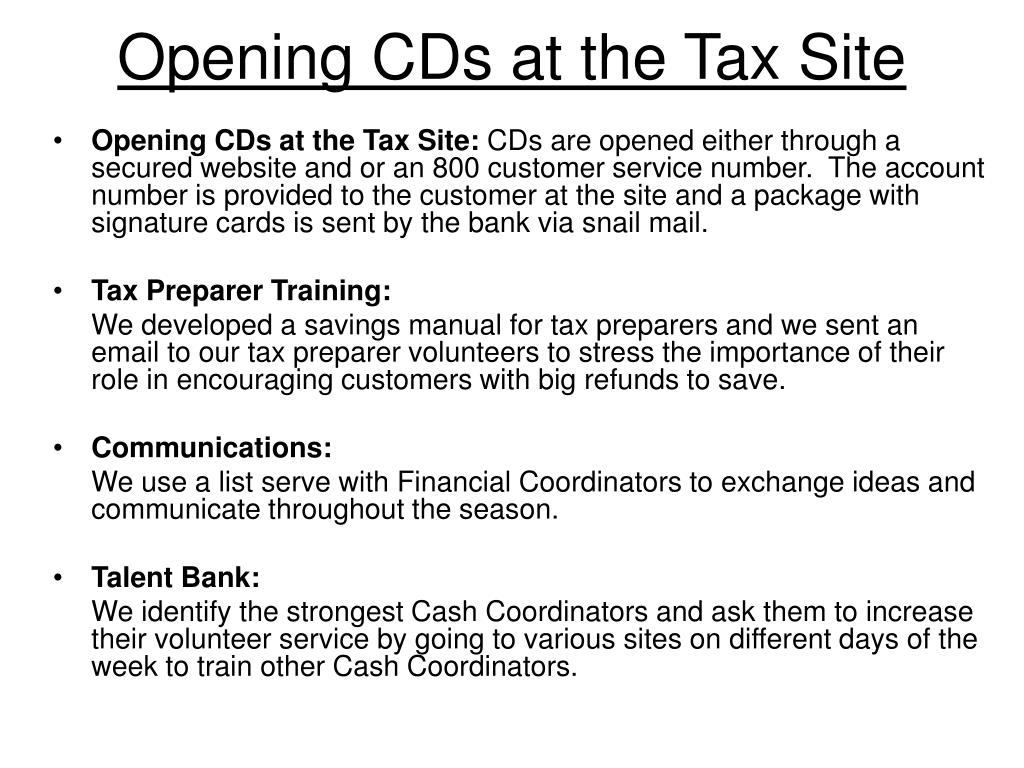 Opening CDs at the Tax Site