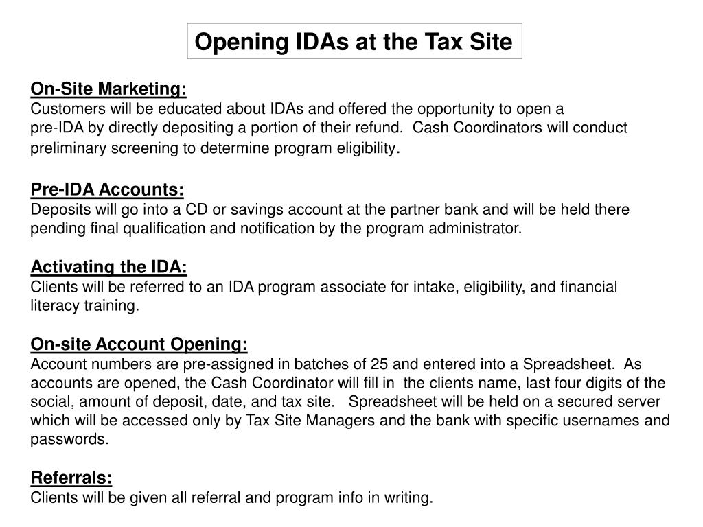 Opening IDAs at the Tax Site