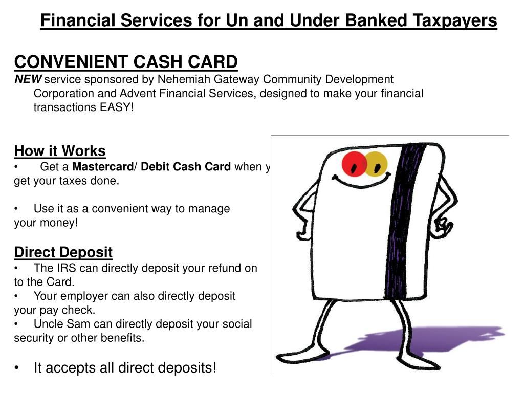 Financial Services for Un and Under Banked Taxpayers