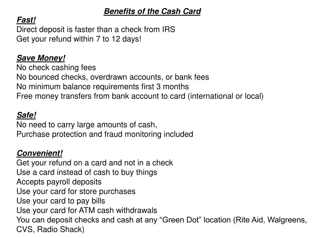 Benefits of the Cash Card