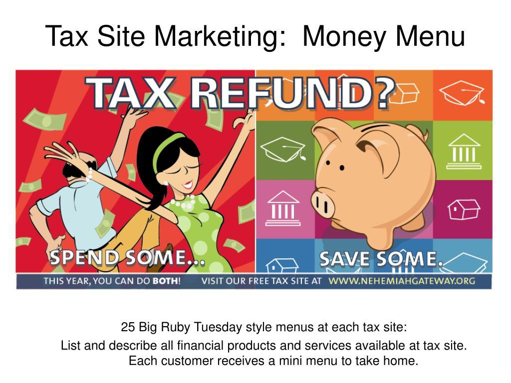 Tax Site Marketing:  Money Menu