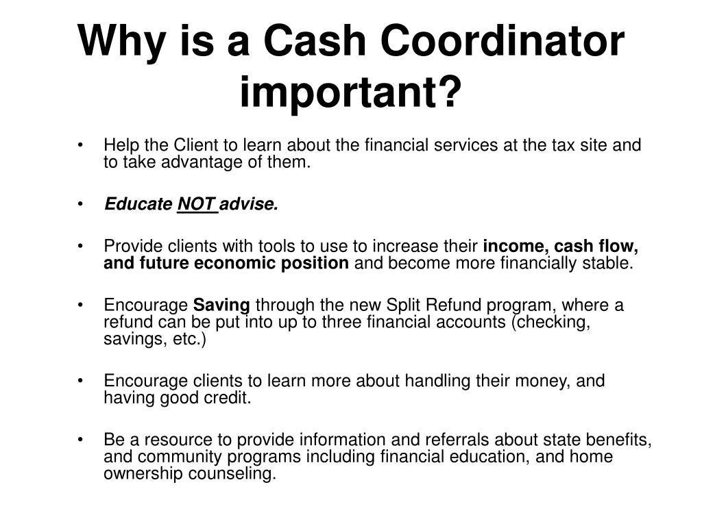 Why is a Cash Coordinator important?