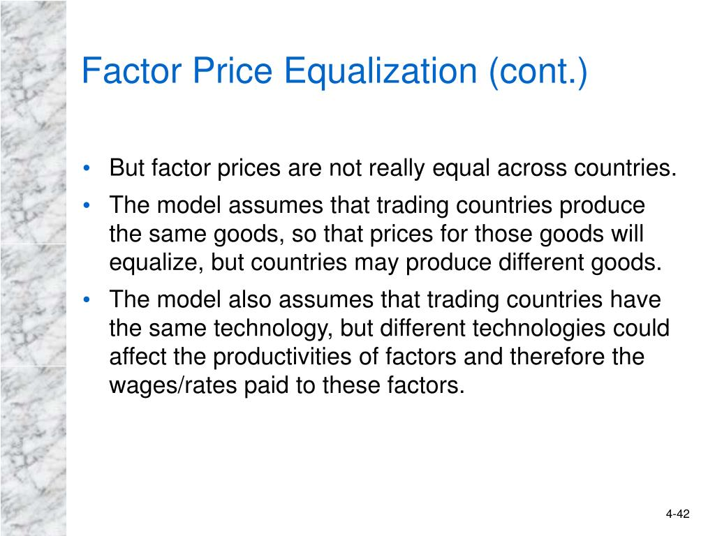 Factor Price Equalization (cont.)