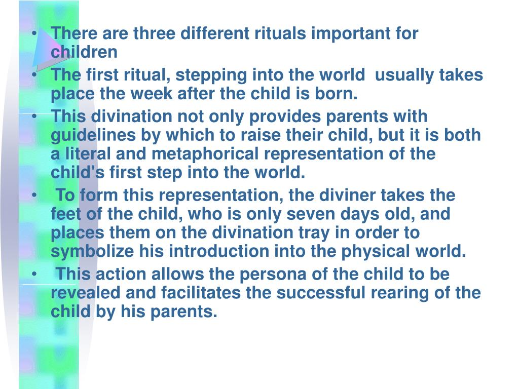 There are three different rituals important for children