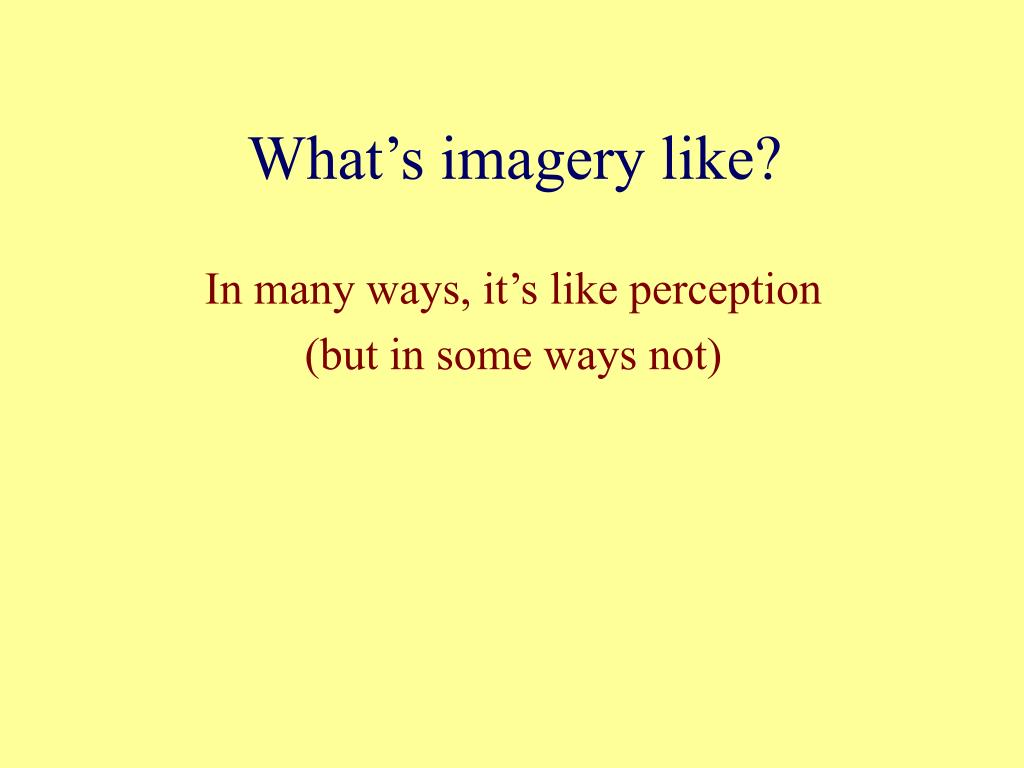 What's imagery like?
