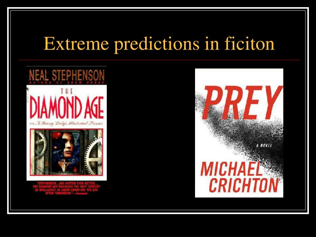 Extreme predictions in ficiton