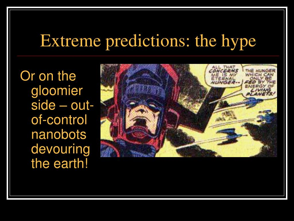 Extreme predictions: the hype