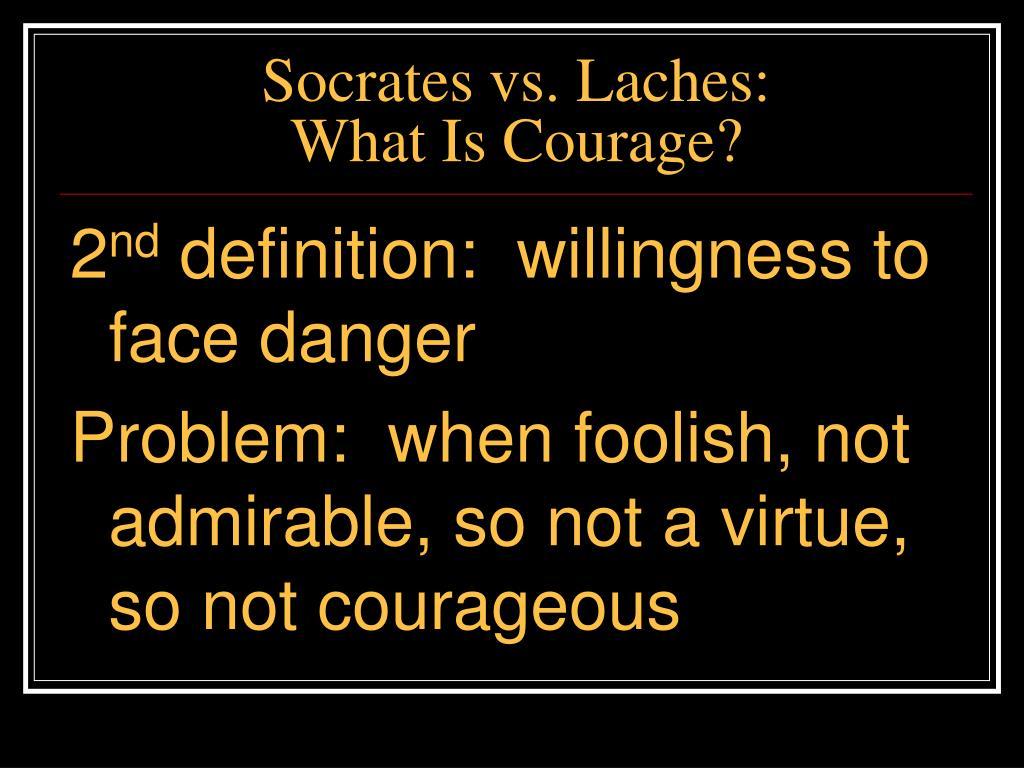 Socrates vs. Laches: