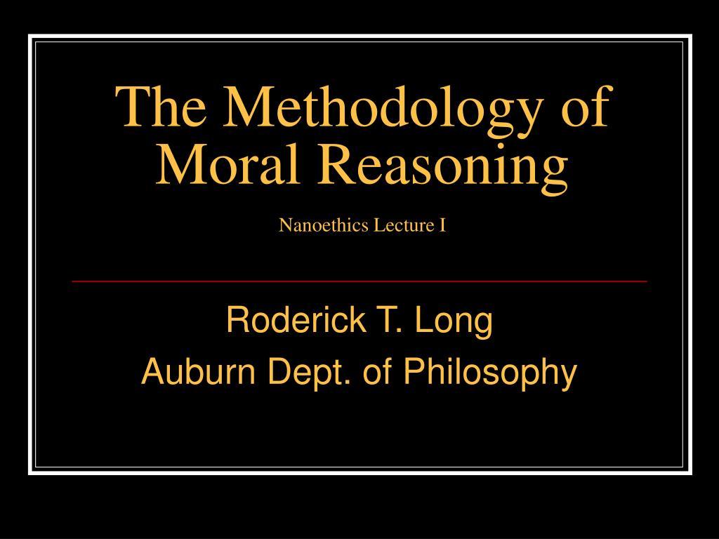 The Methodology of Moral Reasoning