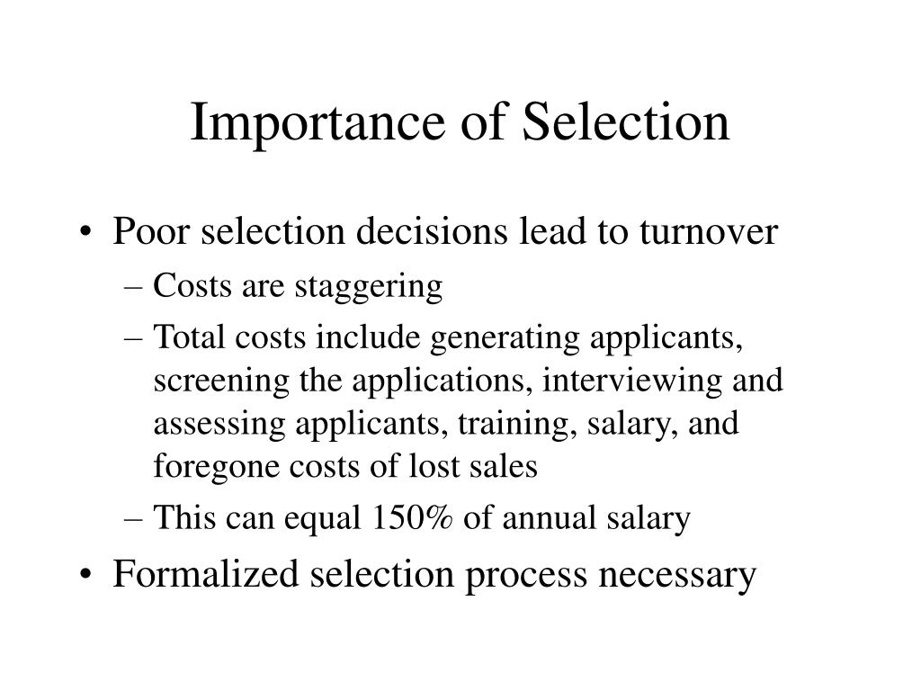 Importance of Selection