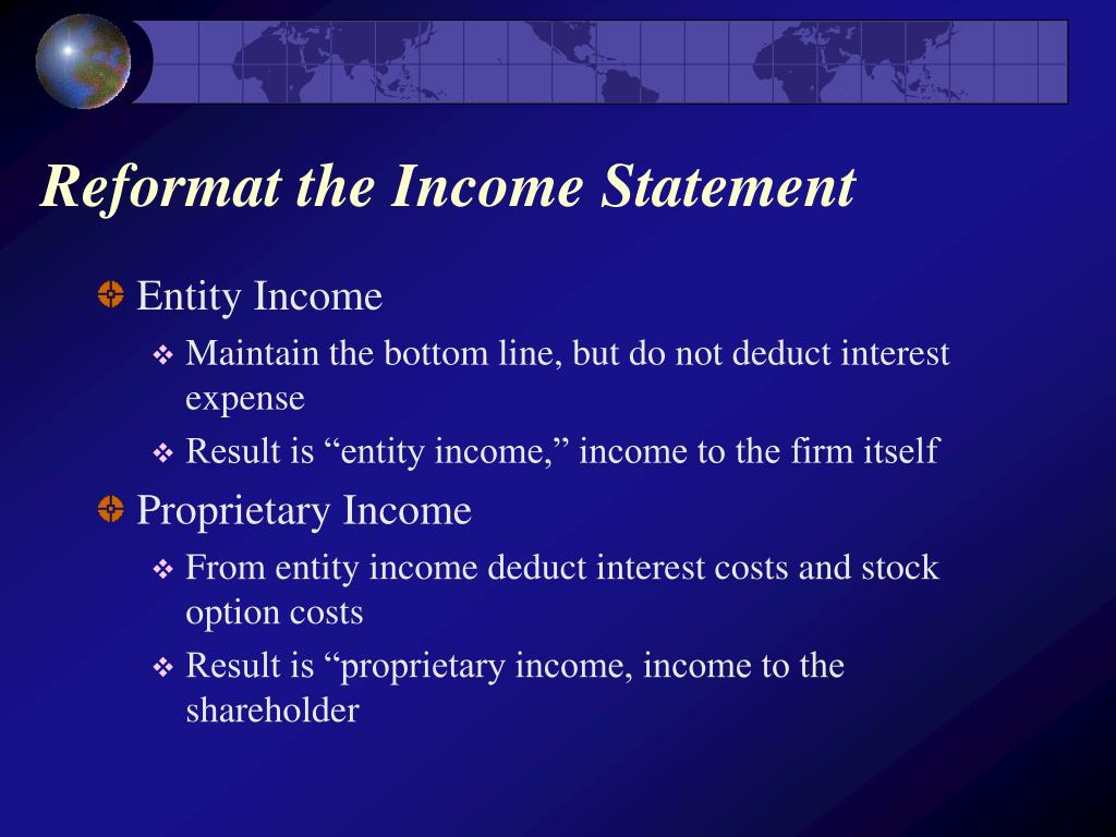 Reformat the Income Statement