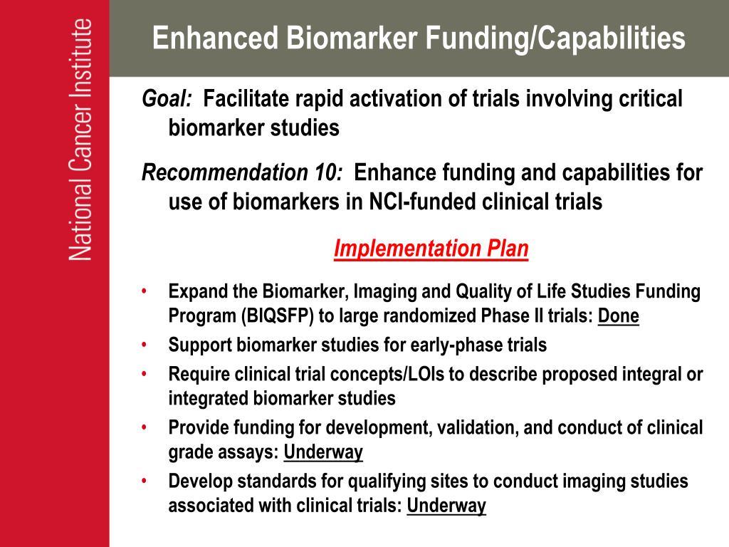 Enhanced Biomarker Funding/Capabilities