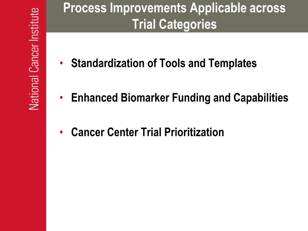 Process Improvements Applicable across Trial Categories