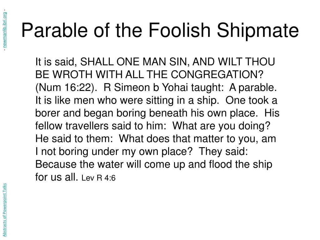 Parable of the Foolish Shipmate