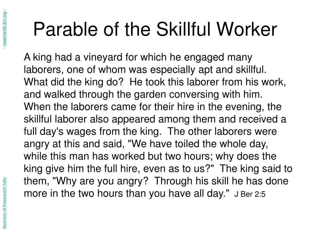 Parable of the Skillful Worker