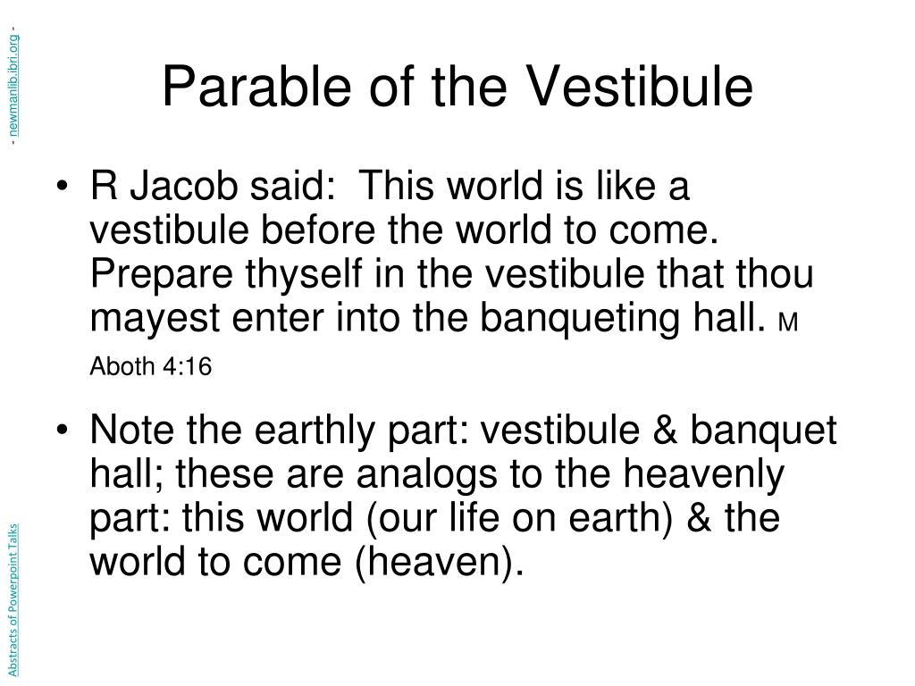 Parable of the Vestibule