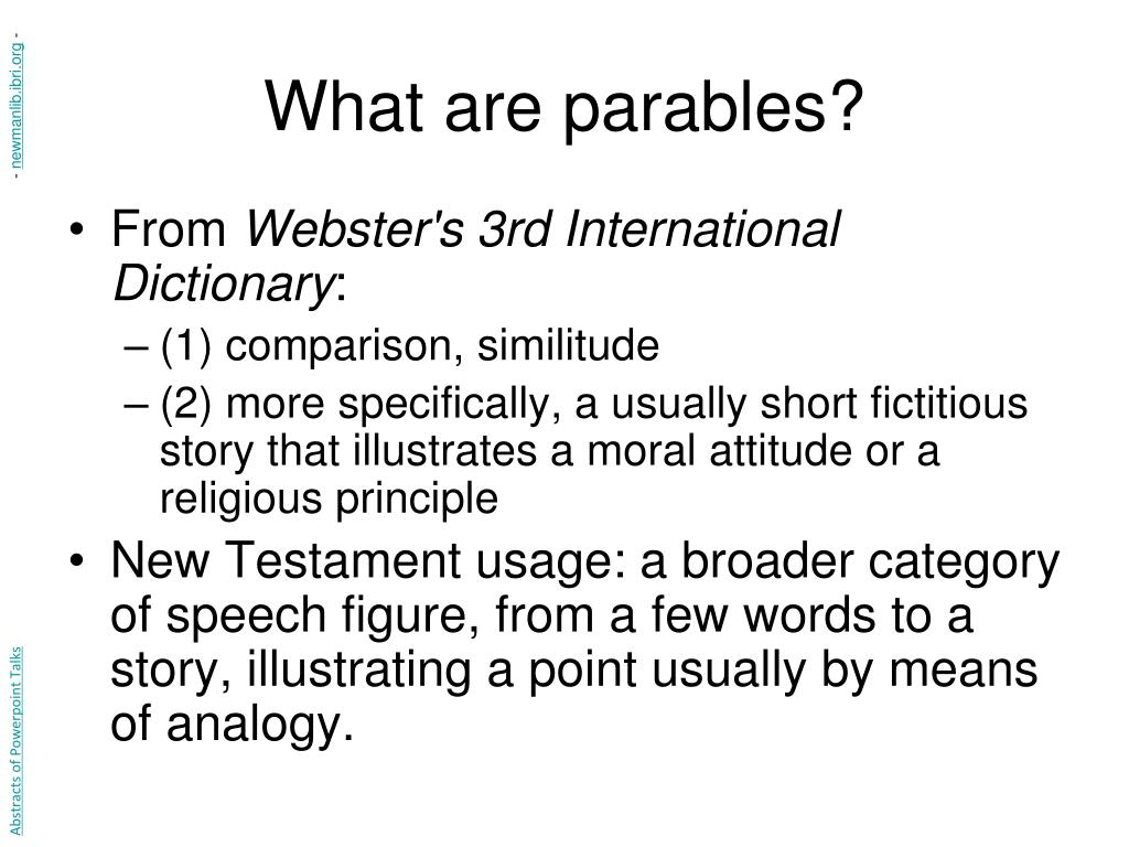 What are parables?