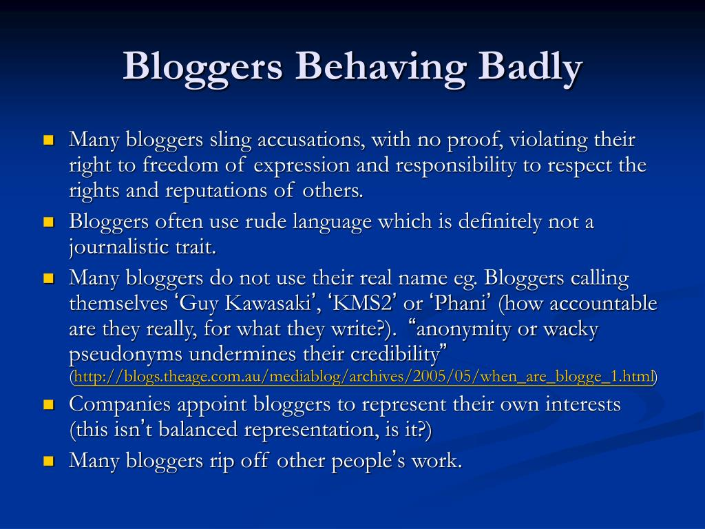 Bloggers Behaving Badly
