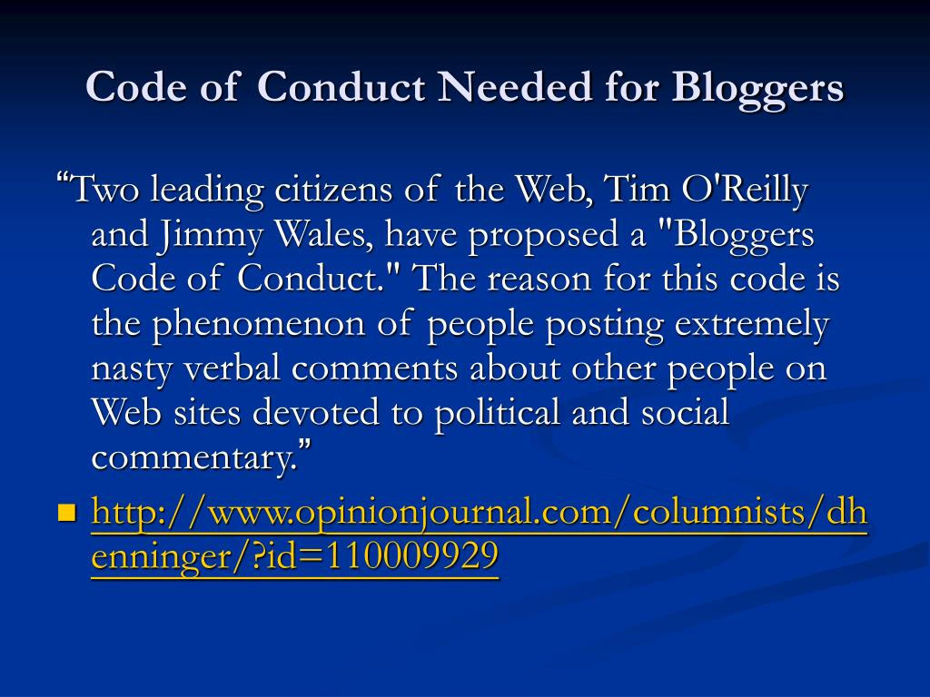 Code of Conduct Needed for Bloggers
