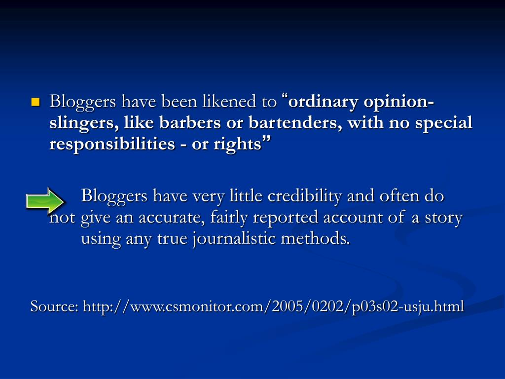 Bloggers have been likened to
