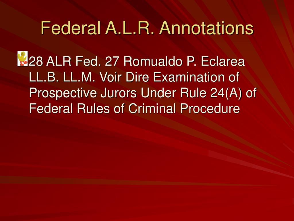 Federal A.L.R. Annotations