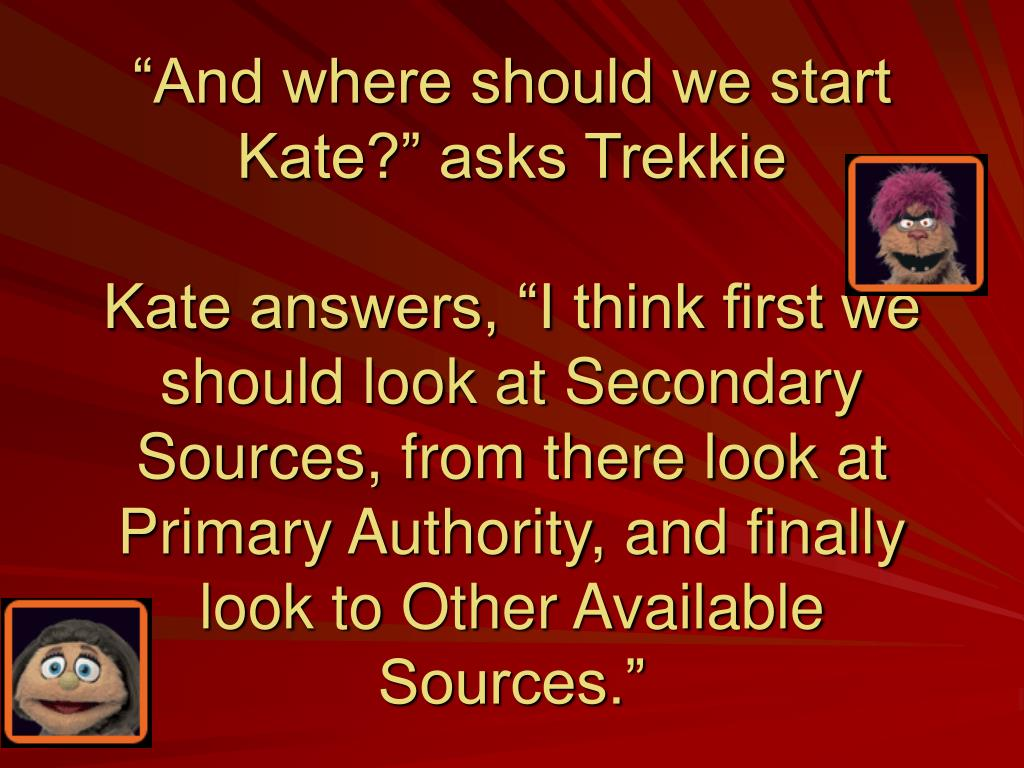 """""""And where should we start Kate?"""" asks Trekkie"""