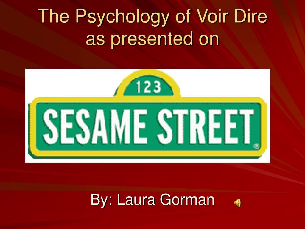 The Psychology of Voir Dire