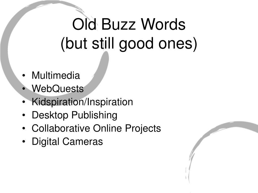 Old Buzz Words