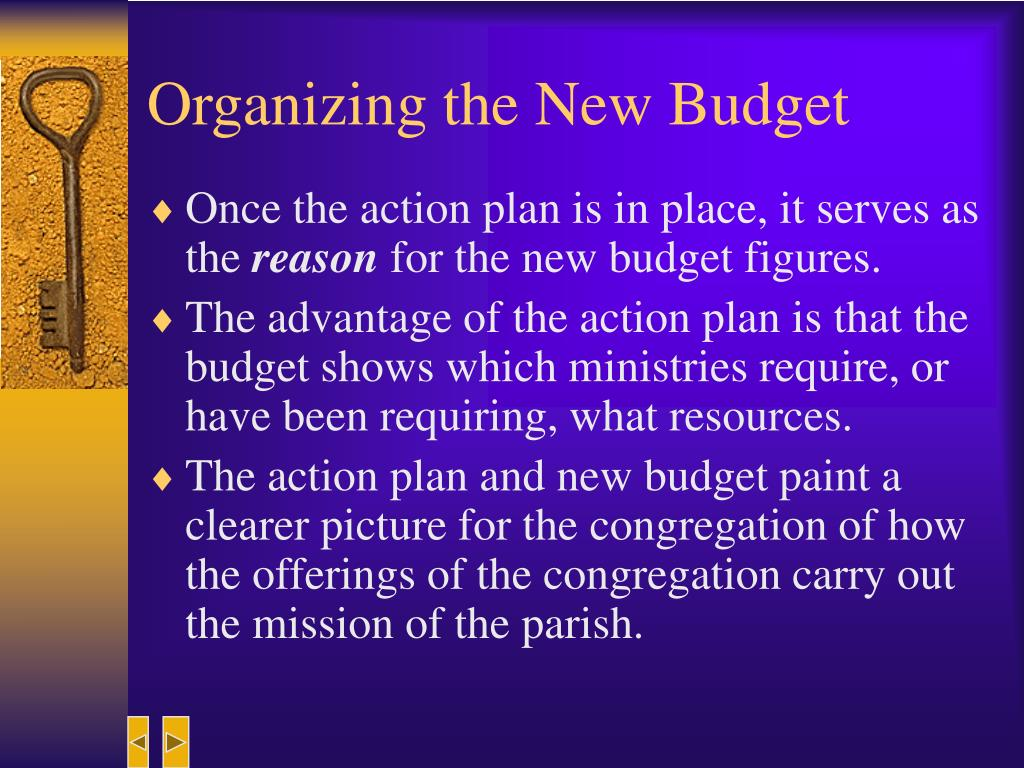 Organizing the New Budget