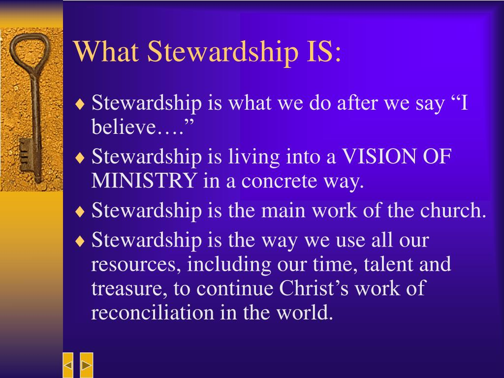 What Stewardship IS: