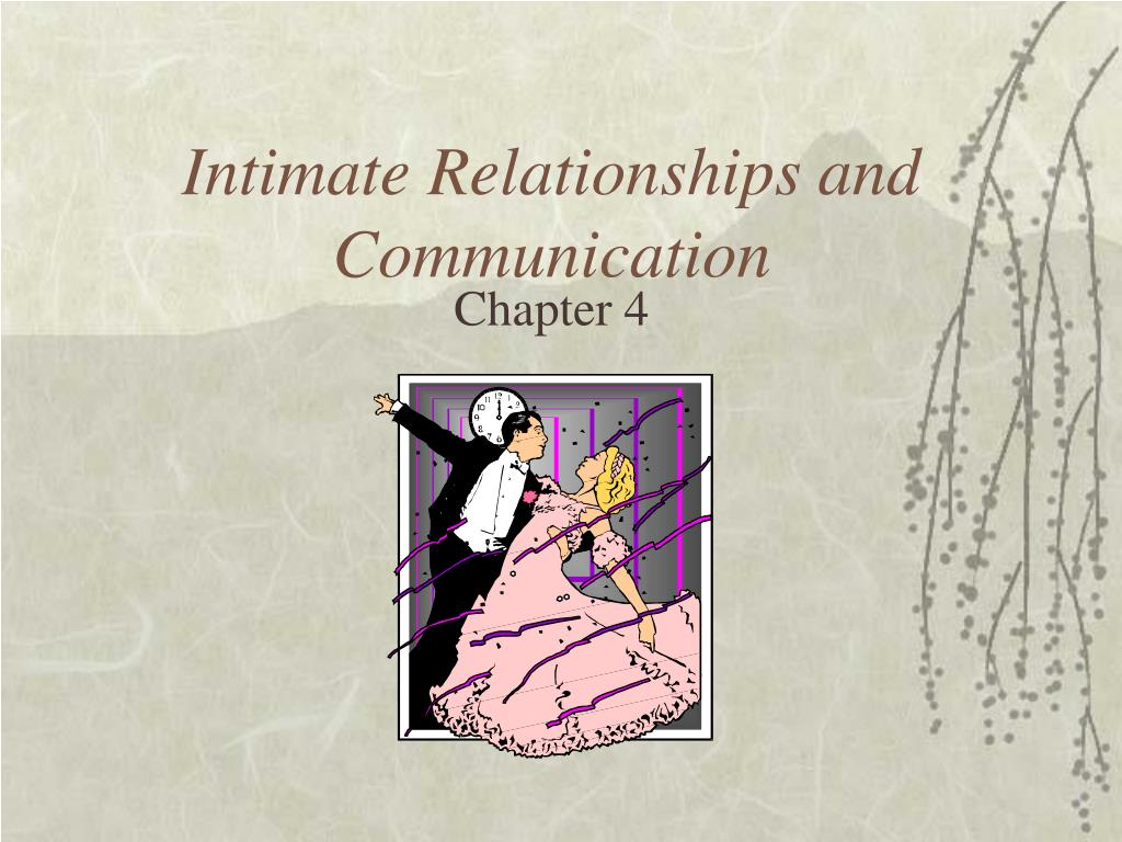 intimate relationship and communication essay Greater distance apart actually predicted more intimacy, communication, and  satisfaction.
