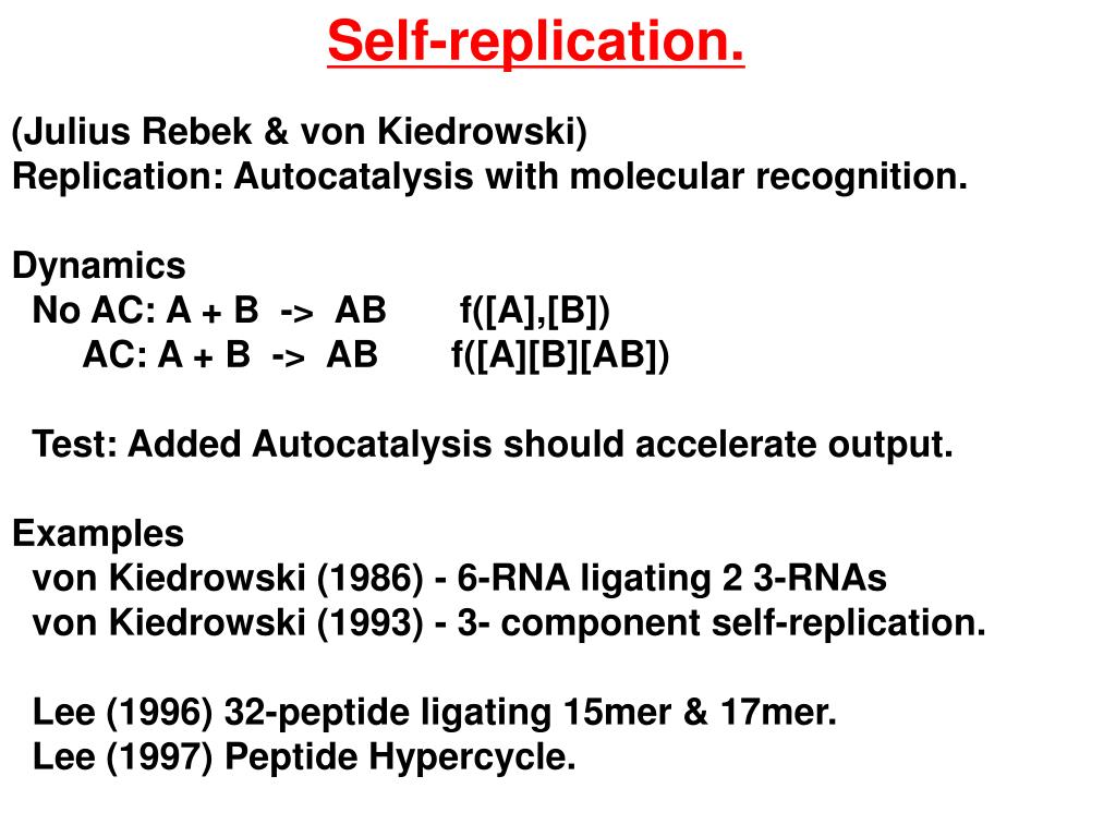 Self-replication.
