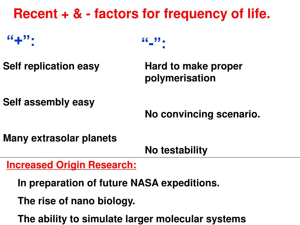 Recent + & - factors for frequency of life.